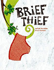 Brief Thief