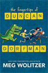 The Fingertips of Duncan Dorfman