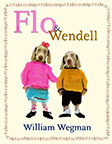Flo and Wendell