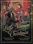 A Little Women Christmas