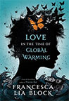 Love in the Time of Global Warning
