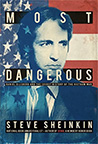 Most Dangerous: Daniel Ellsberg