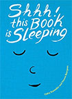Shhh! This Book Is Sleeping