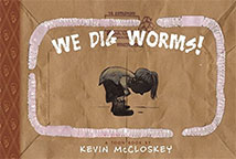 We Dig Worms
